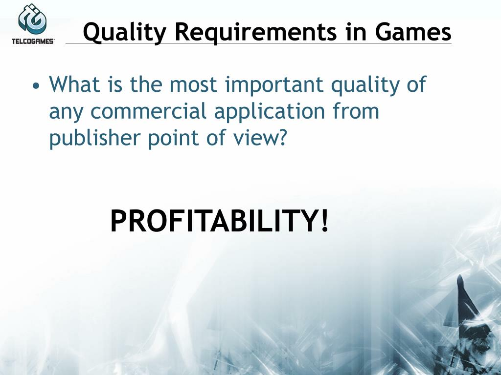 Quality Requirements in Games