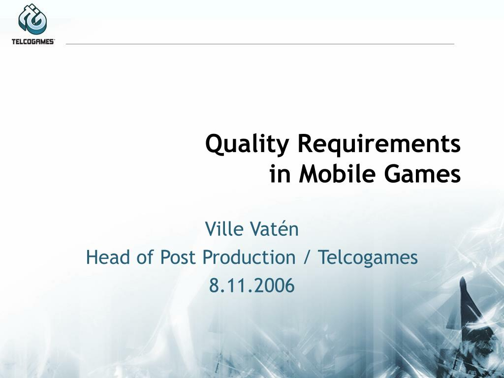 quality requirements in mobile games l.