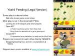yoshii feeding legal version