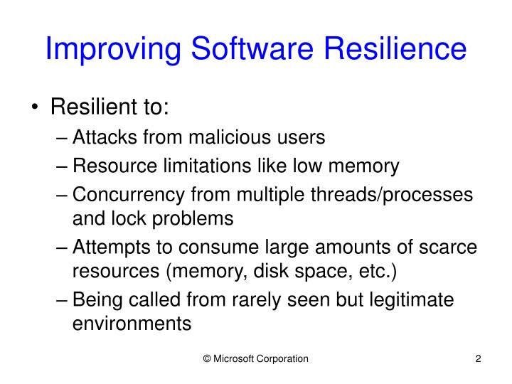 Improving software resilience