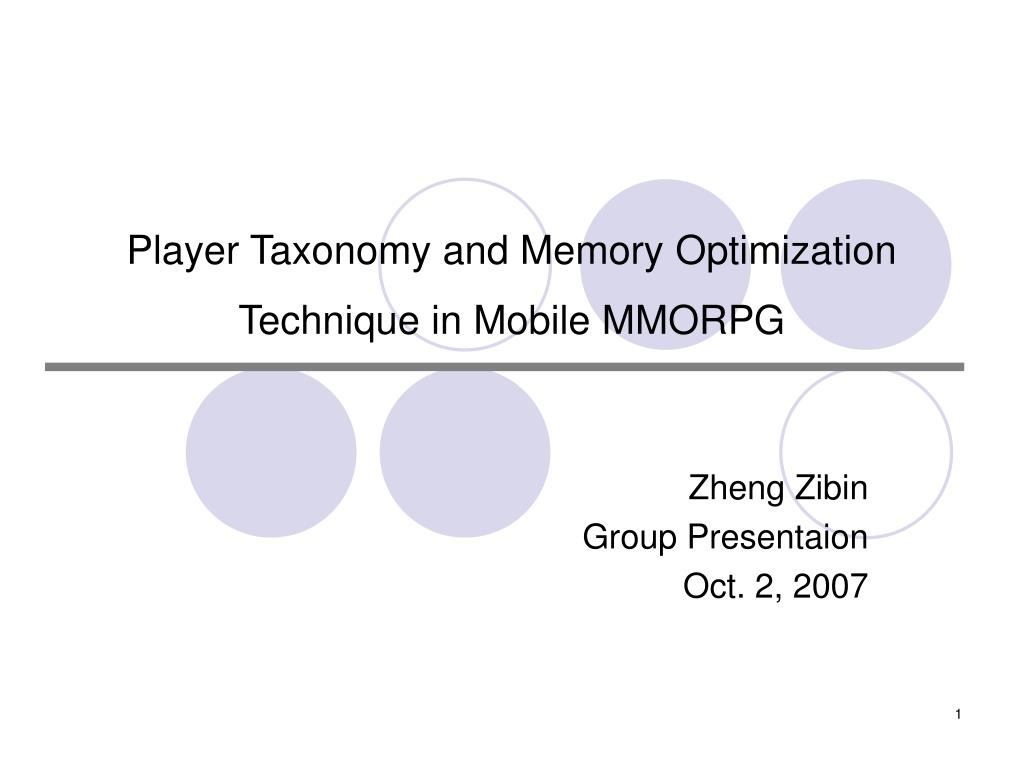 player taxonomy and memory optimization technique in mobile mmorpg l.