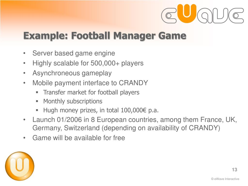 Example: Football Manager Game