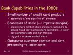 bank capabilities in the 1980s