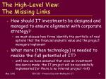 the high level view the missing links