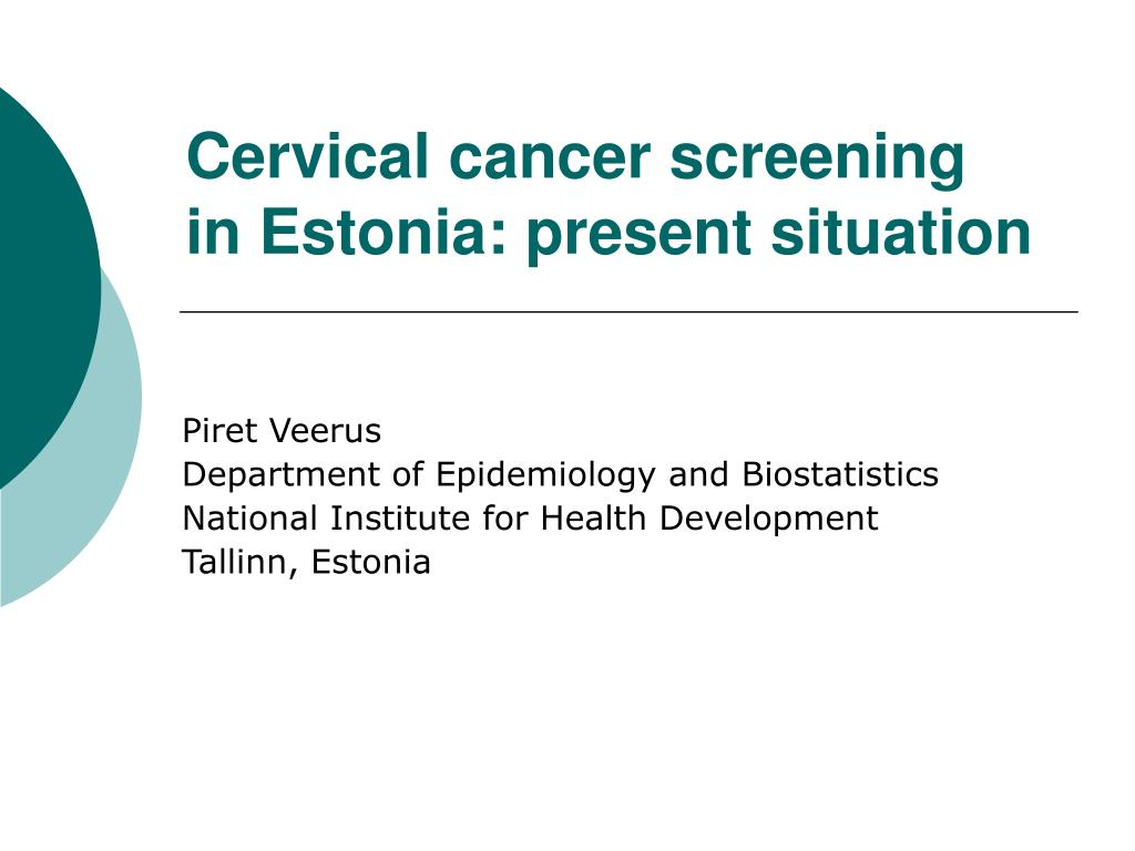 cervical cancer screening in estonia present situation l.