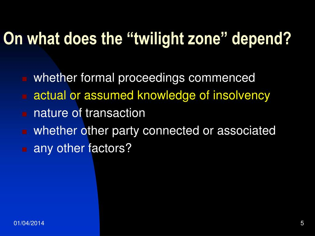"""On what does the """"twilight zone"""" depend?"""