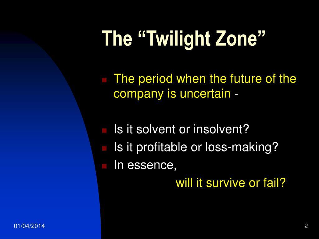 """The """"Twilight Zone"""""""