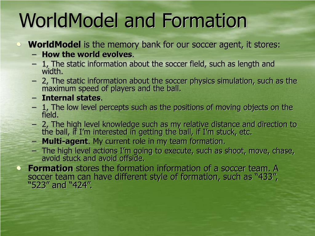 WorldModel and Formation