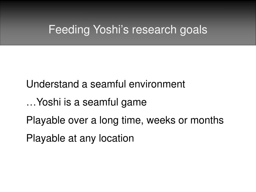 Feeding Yoshi's research goals
