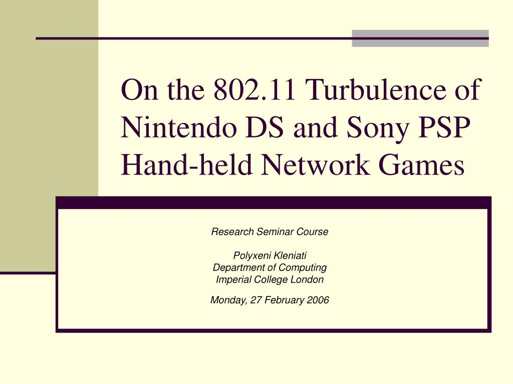 on the 802 11 turbulence of nintendo ds and sony psp hand held network games
