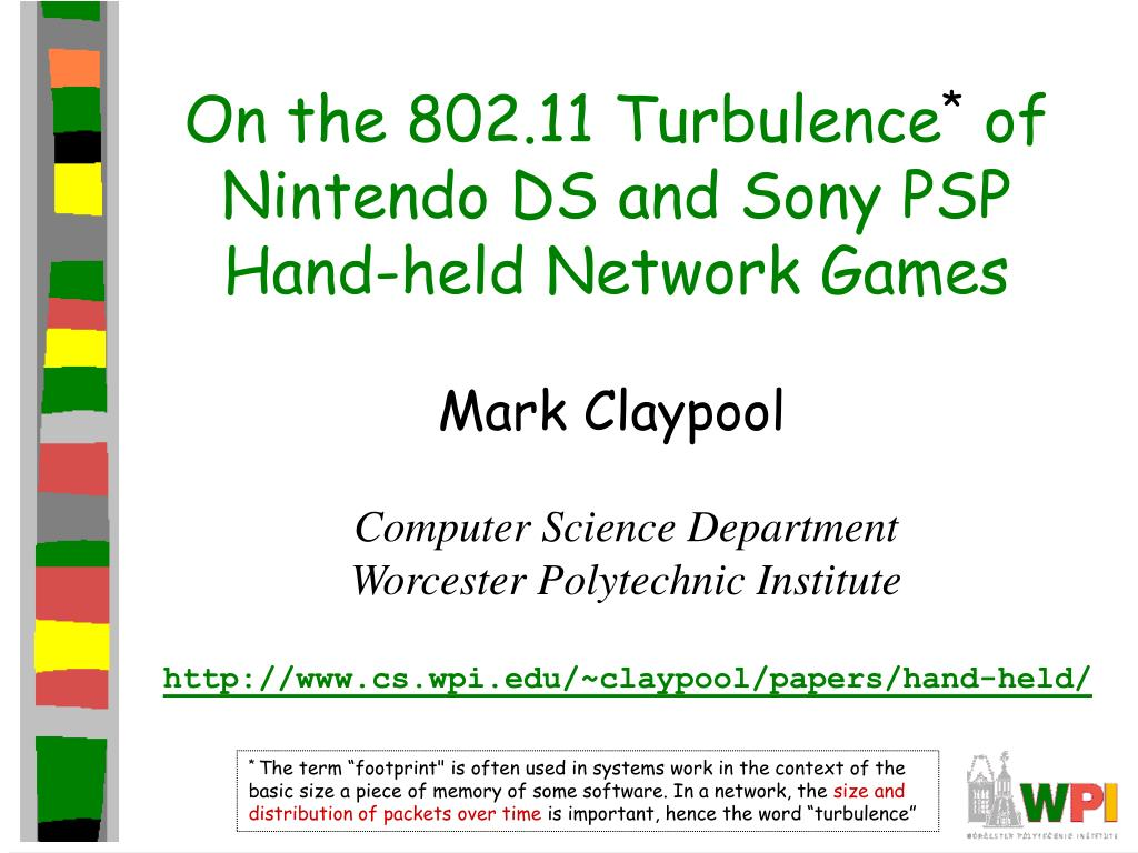 on the 802 11 turbulence of nintendo ds and sony psp hand held network games l.