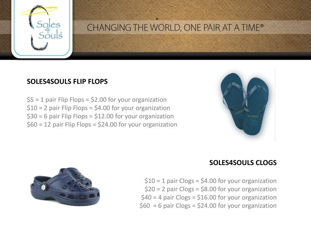 SOLES4SOULS FLIP FLOPS