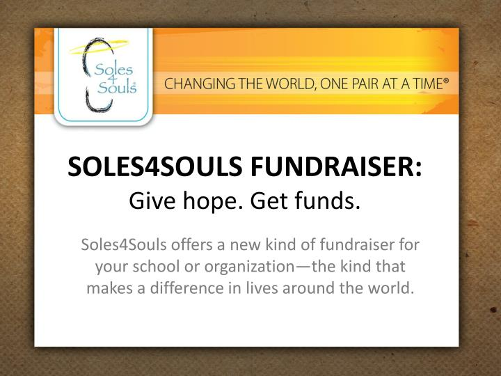 Soles4souls fundraiser give hope get funds
