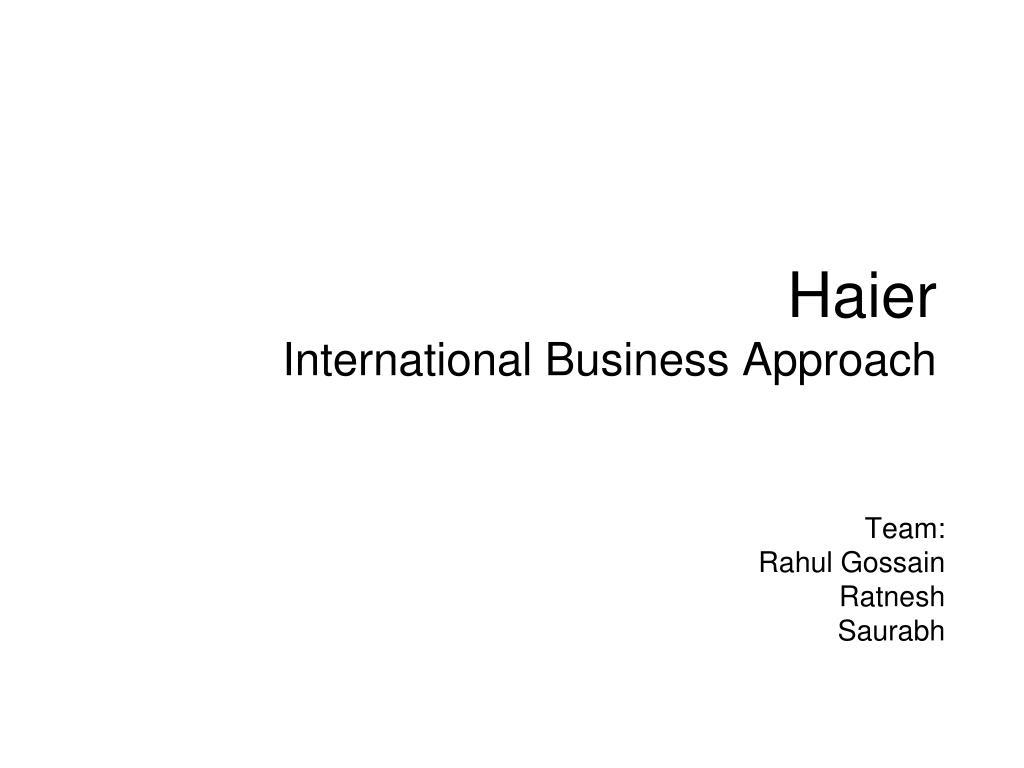 haier international business approach l.