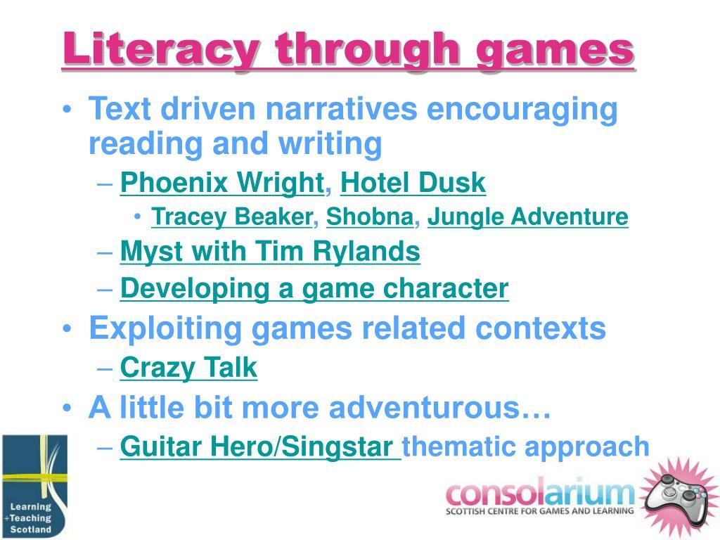 Literacy through games