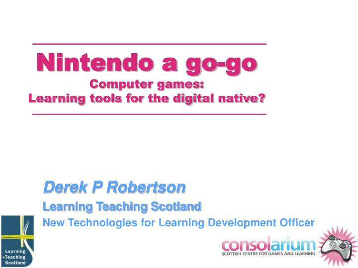 nintendo a go go computer games learning tools for the digital native n.
