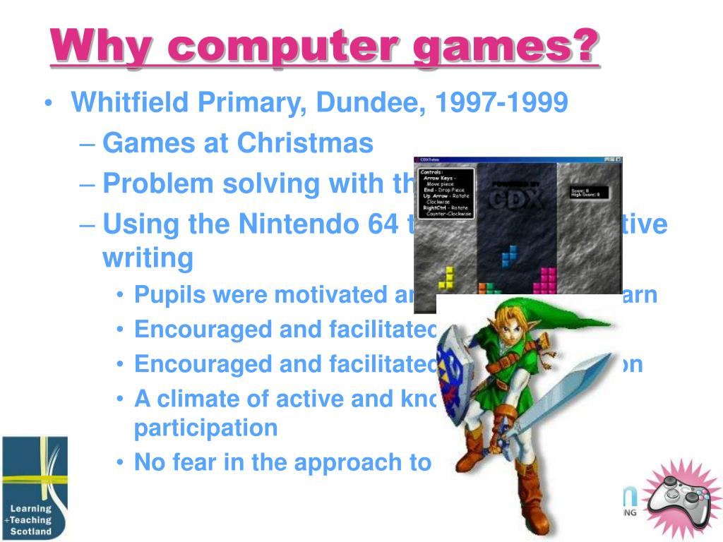 Why computer games?