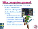 why computer games