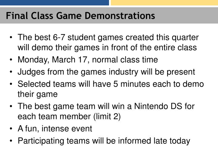 Final class game demonstrations