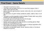 final exam game details