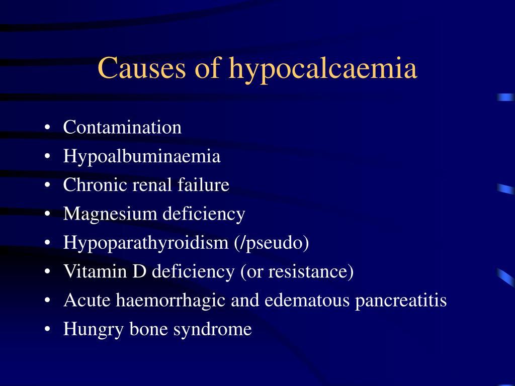 Causes of hypocalcaemia
