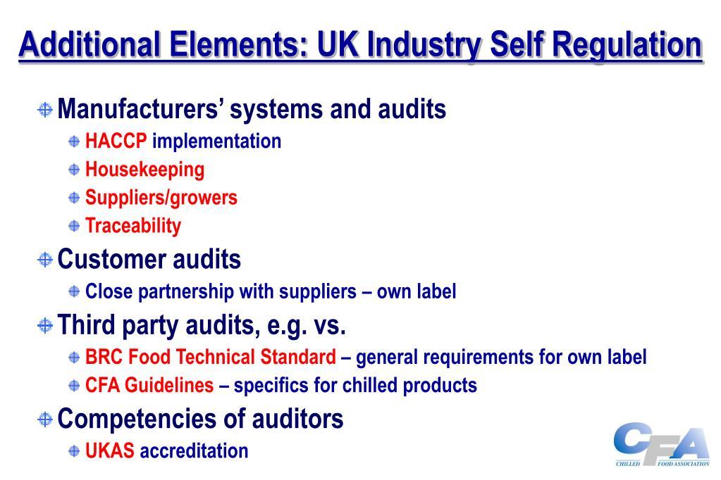 Additional Elements: UK Industry Self Regulation