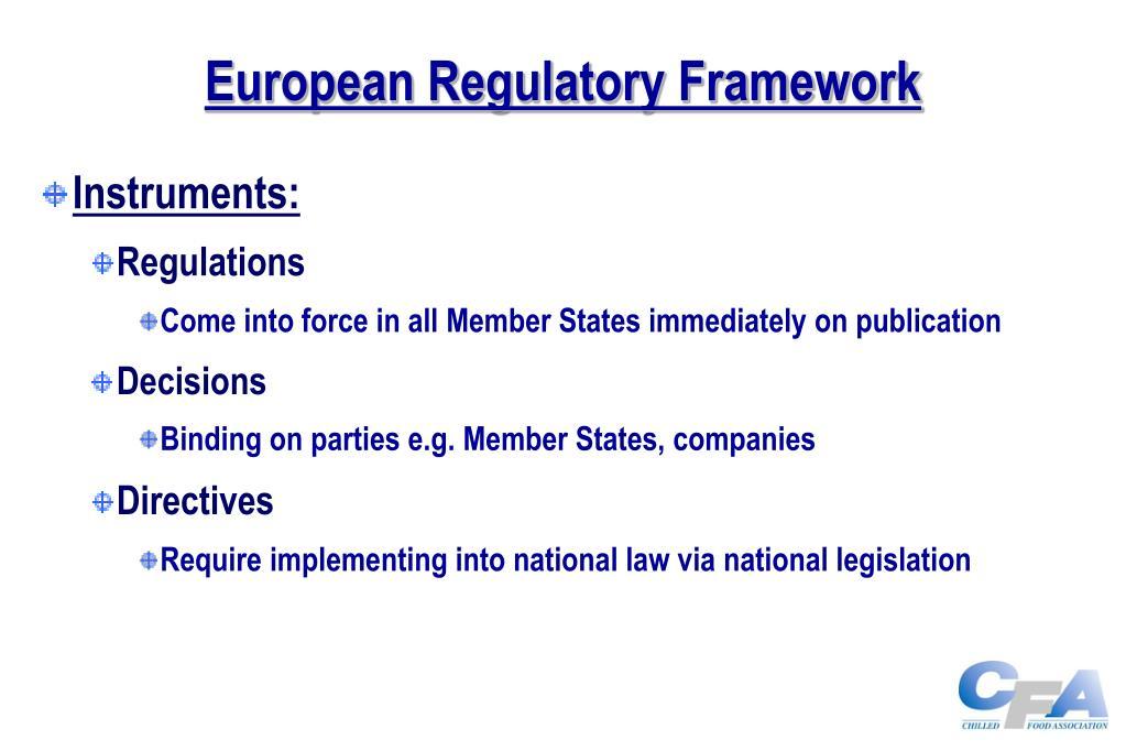 European Regulatory Framework