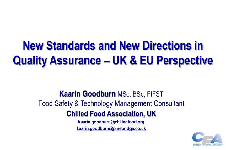 New standards and new directions in quality assurance uk eu perspective