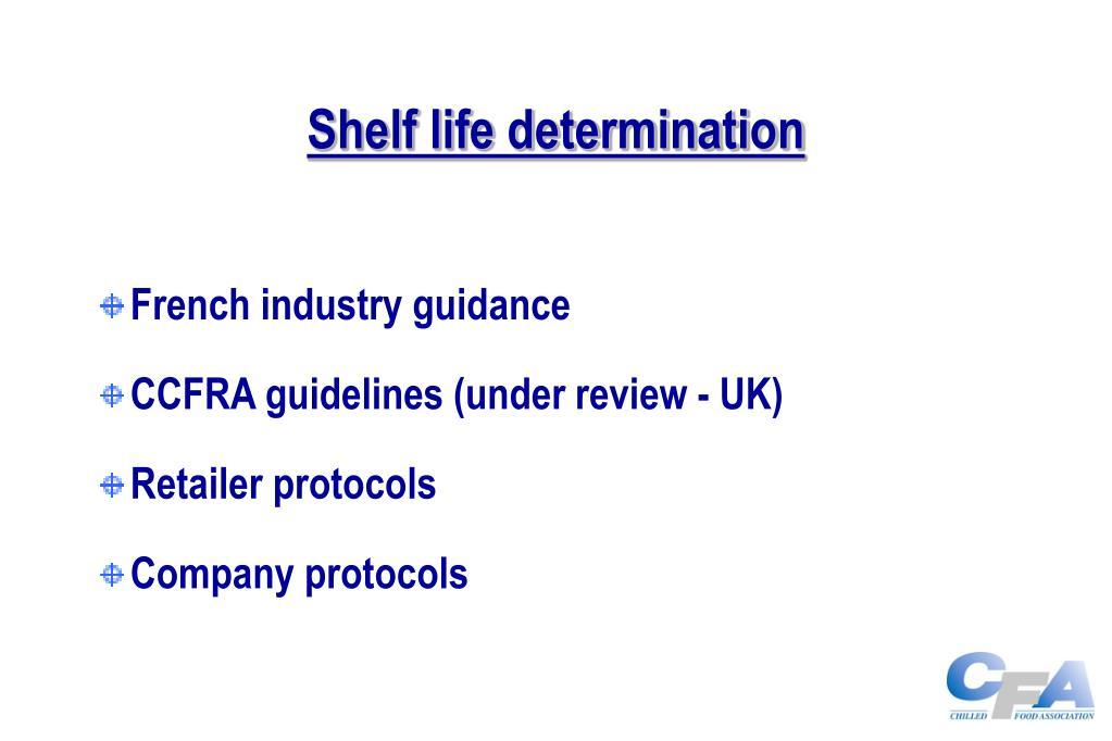 Shelf life determination