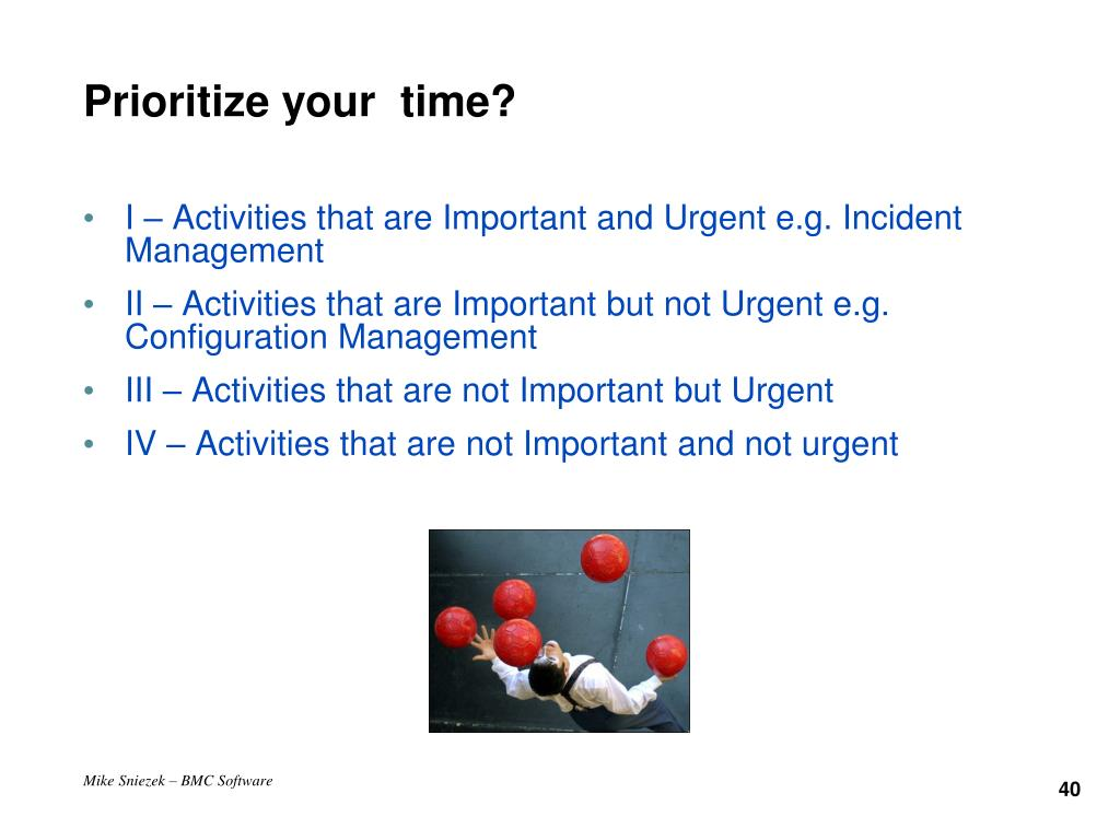 Prioritize your  time?