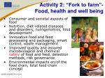 activity 2 fork to farm food health and well being