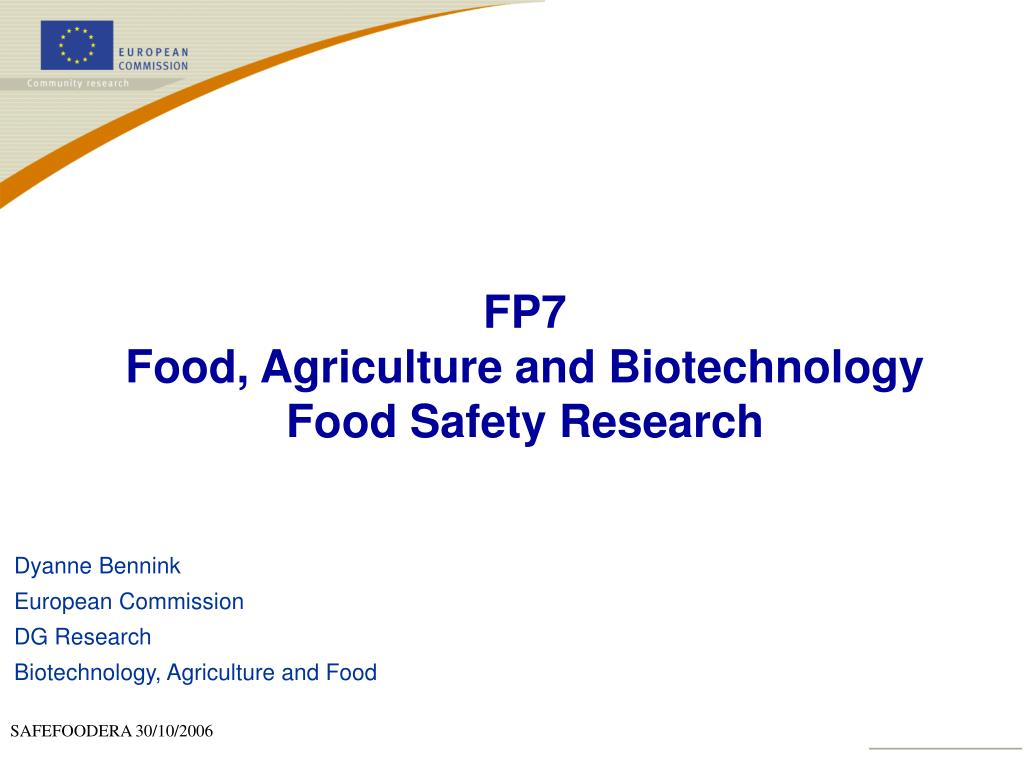 fp7 food agriculture and biotechnology food safety research l.