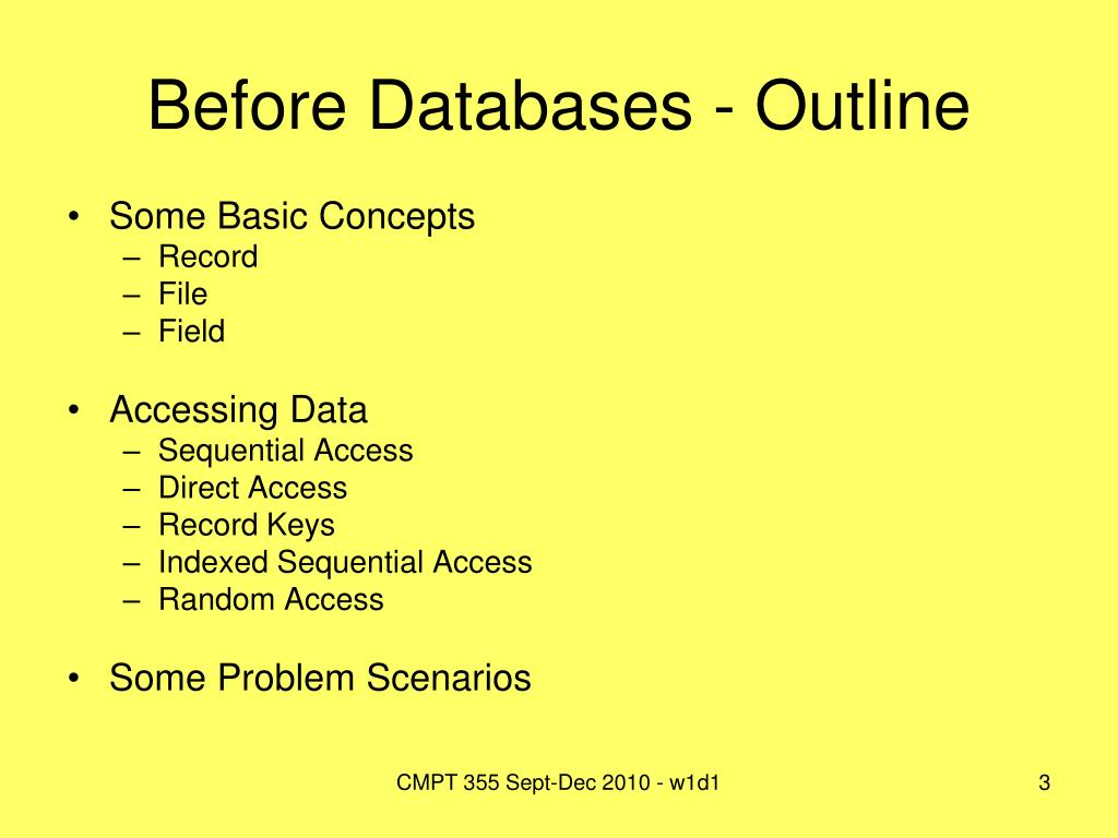 Before Databases - Outline