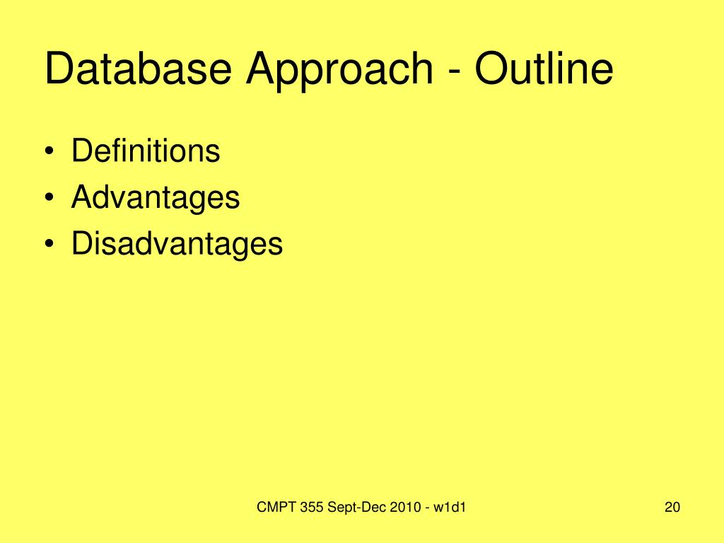 Database Approach - Outline