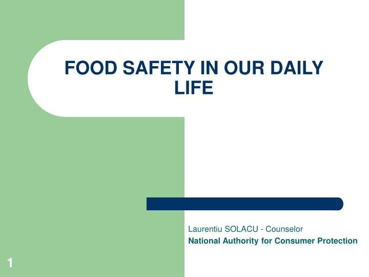 Food safety in our daily life