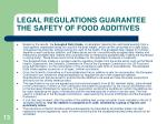 legal regulations guarantee the safety of food additives13