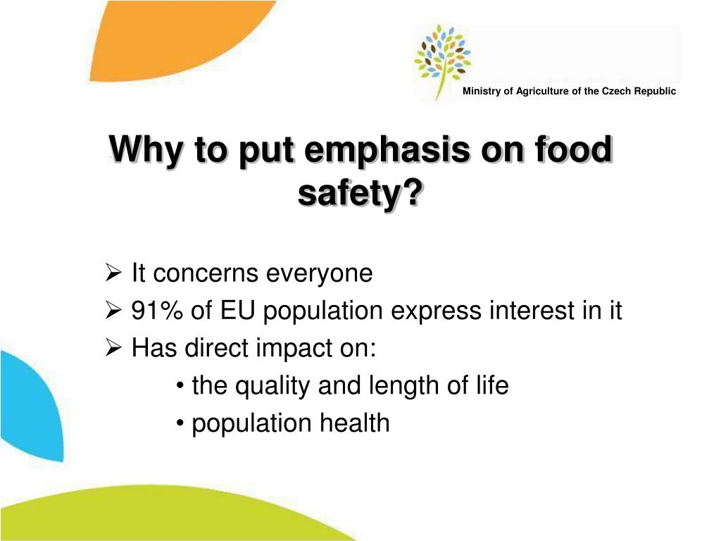 Why to put emphasis on food safety?