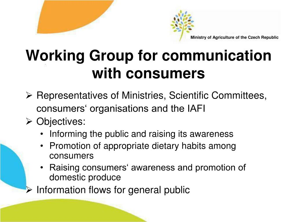 Working Group for communication with consumers