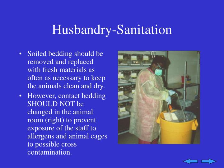 Husbandry-Sanitation