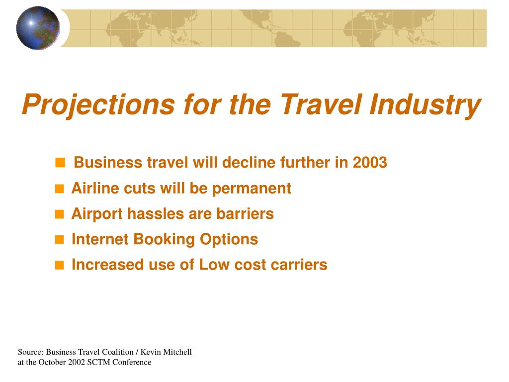 Projections for the Travel Industry