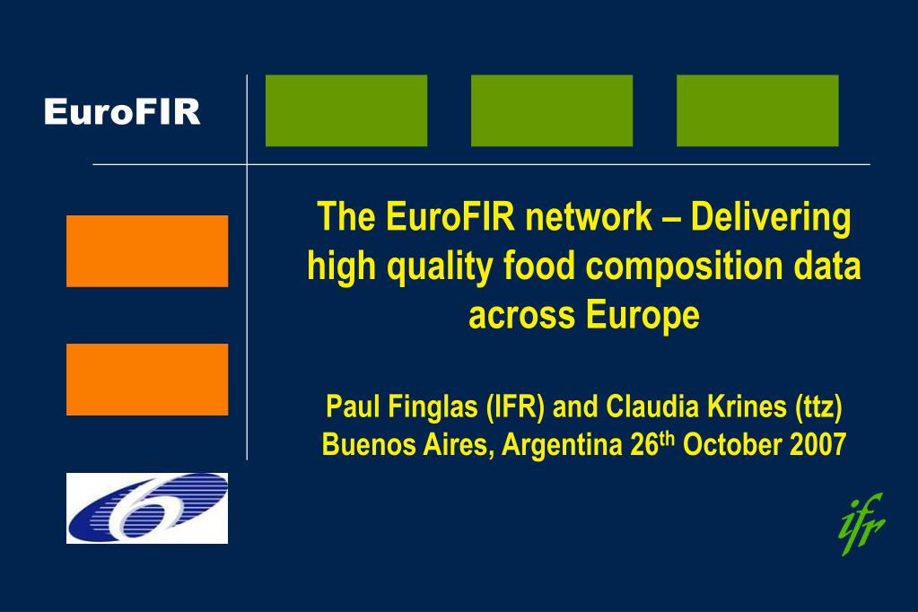 The EuroFIR network – Delivering high quality food composition data across Europe