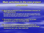 main activities in the new project proposals