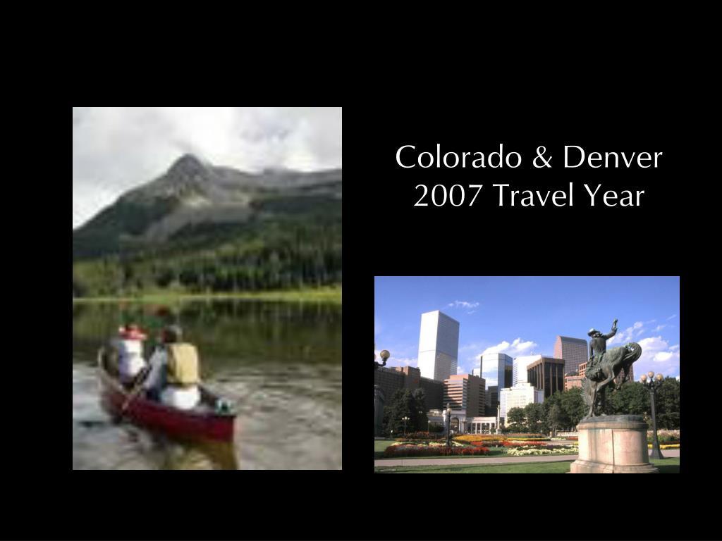 colorado denver 2007 travel year l.