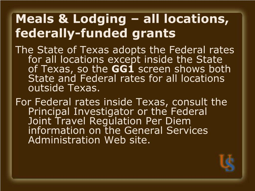 Meals & Lodging – all locations, federally-funded grants