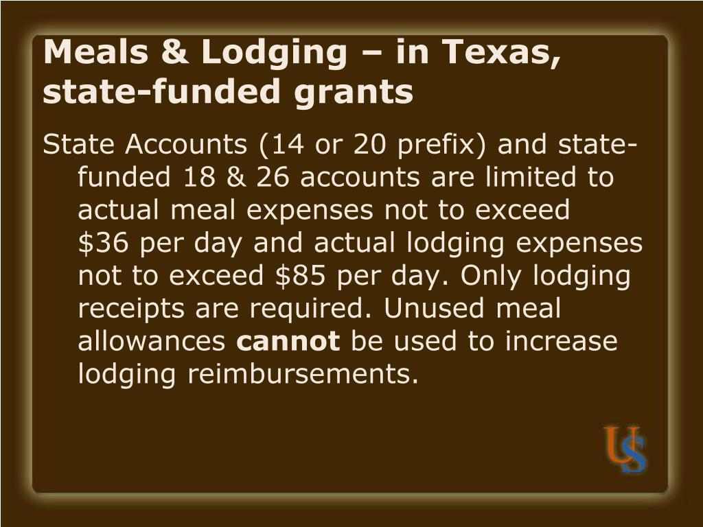 Meals & Lodging – in Texas, state-funded grants