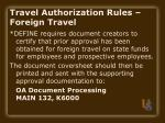 travel authorization rules foreign travel
