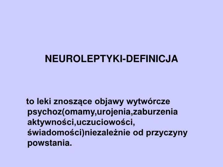 Neuroleptyki definicja