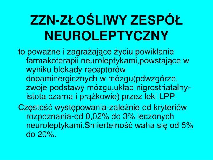 ZZN-ZŁOŚLIWY ZESPÓŁ NEUROLEPTYCZNY