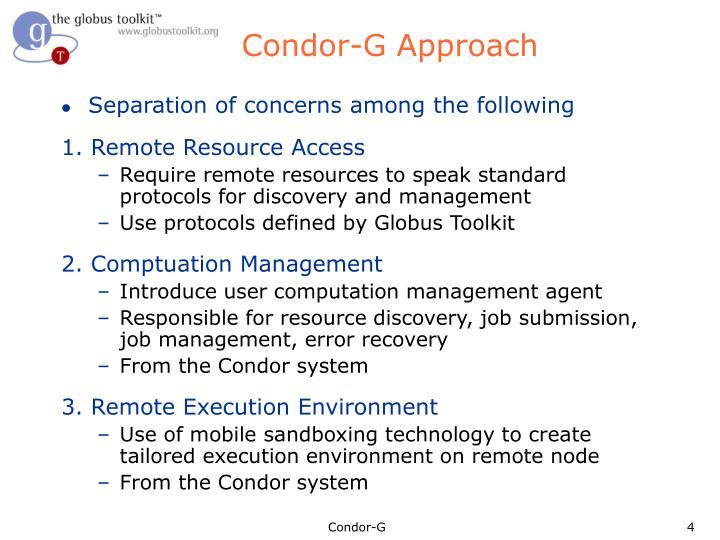 Condor-G Approach