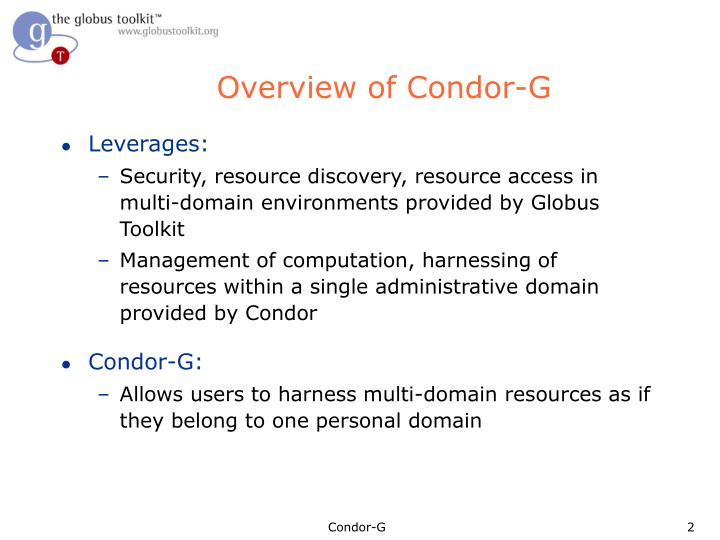 Overview of condor g